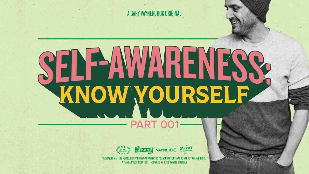 گری وی - خودآگاهی – خودت رو بشناس